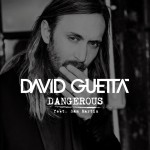 David Guetta – Dangerous