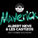 Les Castizos, Albert Neve &Robbie Wulfsoh – Maverick