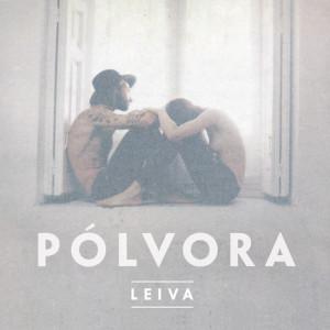 Leiva -Polvora