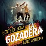Gente de zona & Marc Anthony – La gozadera