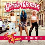 Sweet California & Jake Miller – Wonderwoman