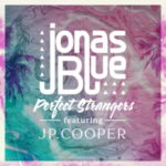 Jonas Blue – Perfect Strangers