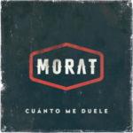 Morat – Cuánto me duele