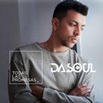 Dasoul – Todas las promesas